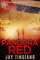 Pandora Red (Bowen Conspiracy Series #2)