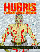 Hubris: A World of Visceral Adventure- Limited Edition Cover