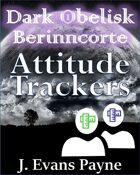Dark Obelisk: Berinncorte: NPC Attitude Trackers