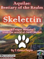 Skelettin (Aquilae: Bestiary of the Realm; Pathfinder)