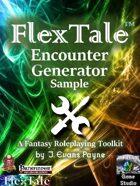 FlexTale Encounter Generator Sample (Pathfinder / 5E / Unisystem)
