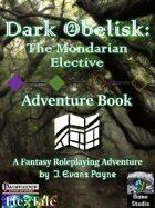 Dark Obelisk 2: The Mondarian Elective (Pathfinder)