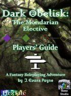 Dark Obelisk 2: The Mondarian Elective: Players' Guide (Unisystem)