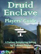 Druid Enclave: Players' Guide (Unisystem)