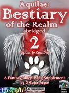 Aquilae: Bestiary of the Realm Abridged, Vol 2 (Pathfinder)