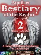 Aquilae: Bestiary of the Realm Abridged, Vol 2 (Pathfinder Second Edition)