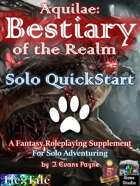 Aquilae: Bestiary of the Realm: Solo QuickStart Edition (5E)