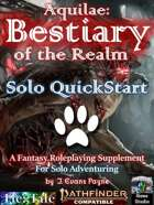 Aquilae: Bestiary of the Realm: Solo QuickStart Edition (Pathfinder Second Edition/P2E)