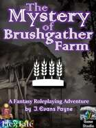 The Mystery of Brushgather Farm (5E / Fifth Edition)