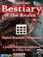 Aquilae: Bestiary of the Realm: Digital Resource Companion (Pathfinder)