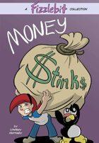 Fizzlebit, Chapter 2: Money Stinks