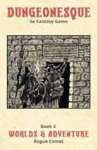 Dungeonesque White Box Book 3: Worlds & Adventure
