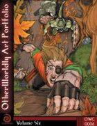 OtherWorldly Art Portfolio Volume Six