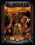 [3.5/OGL] Danger in the City of Immer
