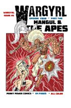 Wargyrl #6: Mangul & The Apes Part Two