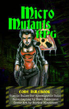 Micro Mutants RPG (Core Rulebook)