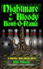 Nightmare at the Bloody Bowl-O-Rama