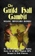 The Guild Hall Gambit