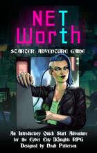 NET Worth: A Cyberpunk Starter Adventure