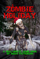 A Zombie Holiday