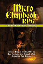 Micro Chapbook RPG: Advanced Dungeon Guide