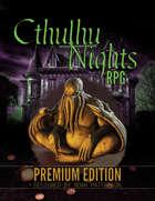 Cthulhu Nights RPG: Premium Edition