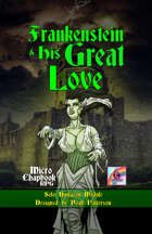 Frankenstein and His Great Love