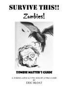 SURVIVE THIS!! - Zombies!  Zombie Master's Guide - PWYW