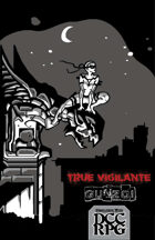 True Vigilante Issue#1 - A DCC RPG Supplement