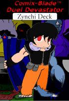 Duel Devastator - Zynchi Deck ( Generation 1 )