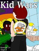 Kid Wars - Episode 14