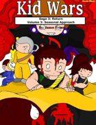 Kid Wars - Volume 3, Saga 3