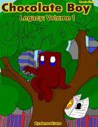 Chocolate Boy: Legacy - Volume 1