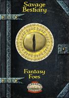 Savage Bestiary: Fantasy Foes