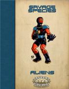 Savage Species: Aliens