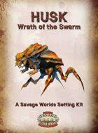 Husk: Wrath of the Swarm