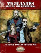 Vigilantes: Rise of the Powerless