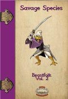 Savage Species: Beastfolk Vol. 2
