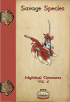 Savage Species: Mythical Creatures Vol. 2