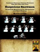 Way Out West Set Two: Suspicious Snowmen