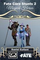 Fate Core Stunts 2 - Magical Heroes