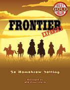 Frontier Expanded: 5e Campaign Setting