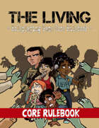 The Living: RPG Core Rulebook
