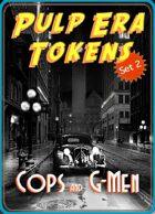 Pulp Era Tokens Set 2: Cops and G-Men