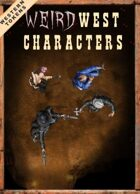 Western Tokens, Weird West Characters