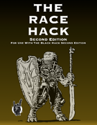 The Race Hack Second Edition for The Black Hack Second Edition