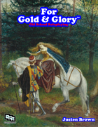 For Gold & Glory 2e Core Rules