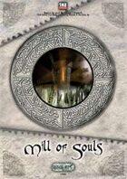 Critical Hits #05 - Mill of Souls