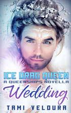 Ice Drag Queen Wedding