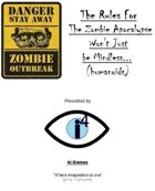 The Rules For The Zombie Apocalypse Won't Just be Mindless (humanoids)...